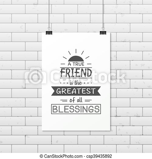 Friendship quote. Typographical Poster. - csp39435892