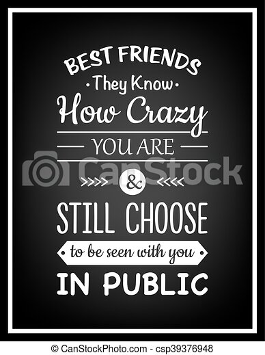 Friendship Quote Typographical Poster Best Friends They Know How