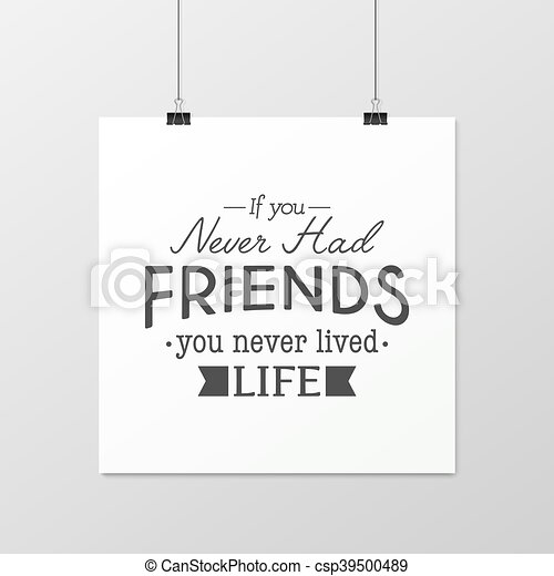 Friendship quote. Typographical Poster. - csp39500489