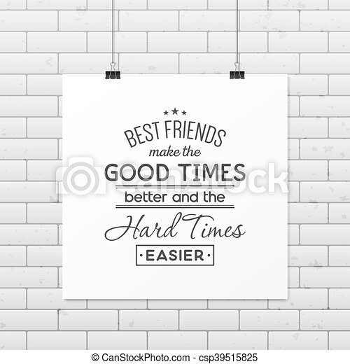 Friendship quote. Typographical Poster. - csp39515825