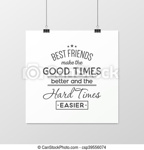 Friendship quote. Typographical Poster. - csp39556074