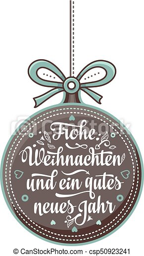 Frohe weihnacht. xmas congratulations in germany. Frohe weihnacht ...