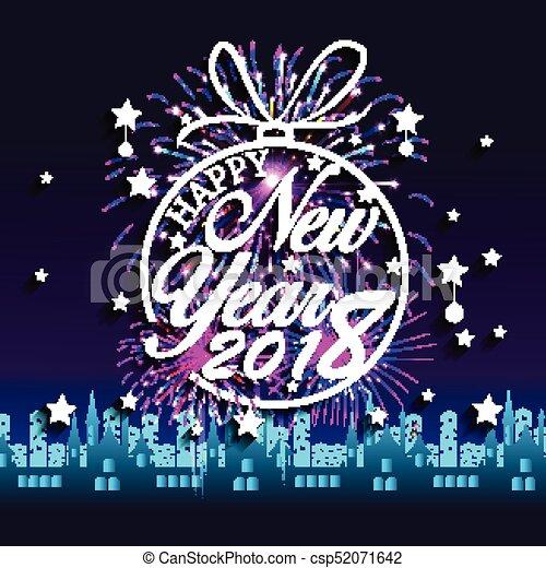 Feliz año nuevo 2018 con antecedentes de fuegos artificiales - csp52071642