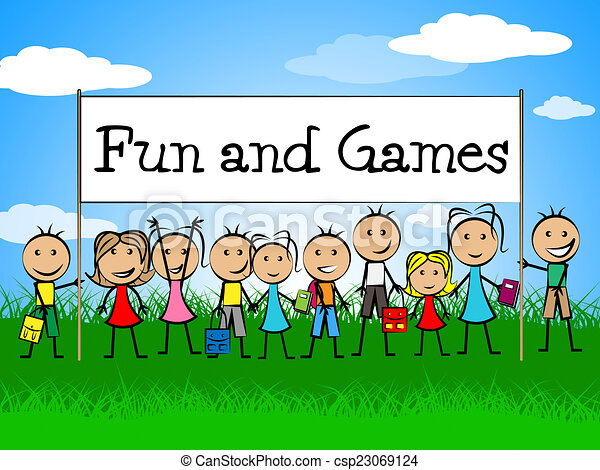 Fun and games indicates gamer recreational and recreation ...