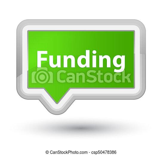 Funding prime soft green banner button - csp50478386