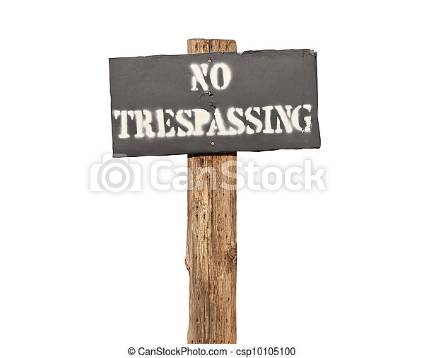 Funky Stenciled No Trespassing Sign Isolated - csp10105100
