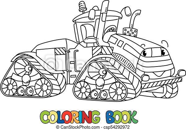 Funny big tractor with eyes. Coloring book