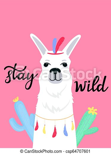 Funny Llama With Indian Feathers On His Head Stay Wild Hand Drawn Lettering Flowering Cacti