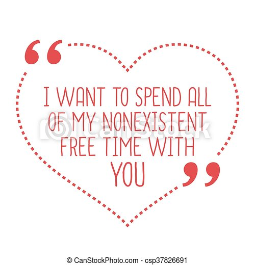love quotes spending time together