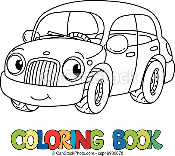 Funny small car with eyes. coloring book. Car coloring book ...