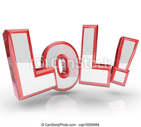 furcsa, kifejezés, lol, rövidítés, nevet, hangos, ki - csp10009484