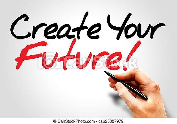 future!, 建立, 你 - csp25887979