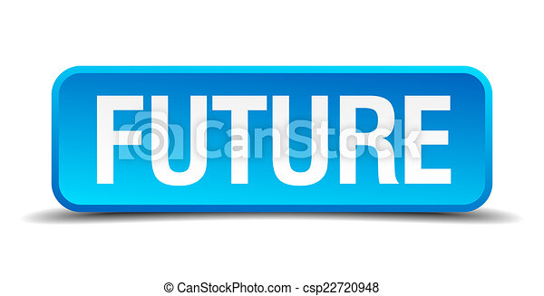 Future blue 3d realistic square isolated button - csp22720948