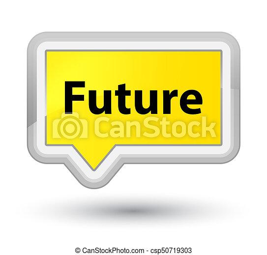 Future prime yellow banner button - csp50719303