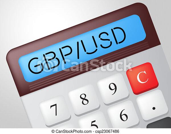 Gbp Usd Calculator Represents British Pound And Banking - csp23067486
