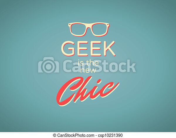 Geek ist der neue Chic - csp10231390