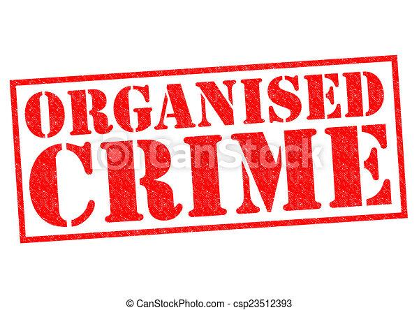 georganiseerde, misdaad - csp23512393