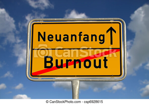 German road sign  burnout and new beginning - csp6928615