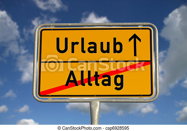 German road sign daily routine and vacation - csp6928595