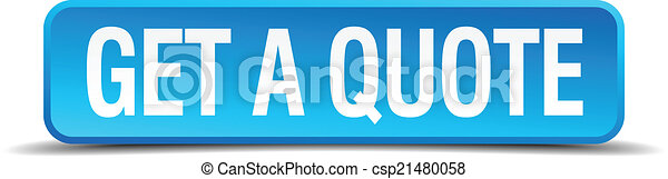 get a quote blue 3d realistic square isolated button - csp21480058