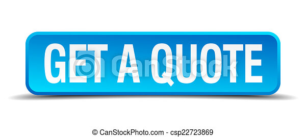 get a quote blue 3d realistic square isolated button - csp22723869