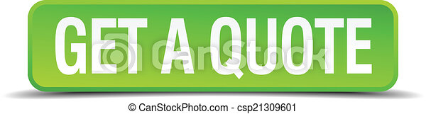 get a quote green 3d realistic square isolated button - csp21309601