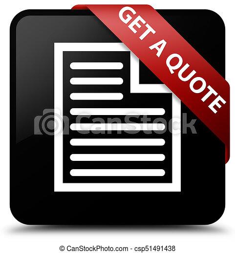 Get a quote (page icon) black square button red ribbon in corner - csp51491438