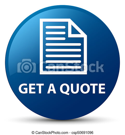 Get a quote (page icon) blue round button - csp50691096
