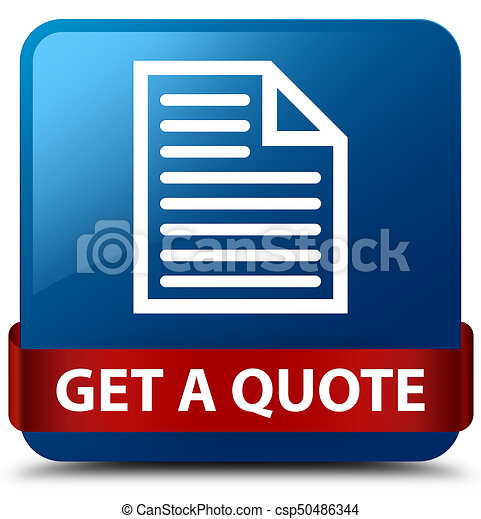 Get a quote (page icon) blue square button red ribbon in middle - csp50486344