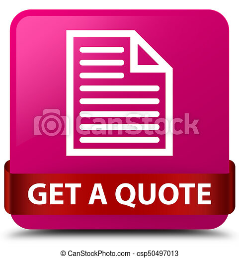 Get a quote (page icon) pink square button red ribbon in middle - csp50497013
