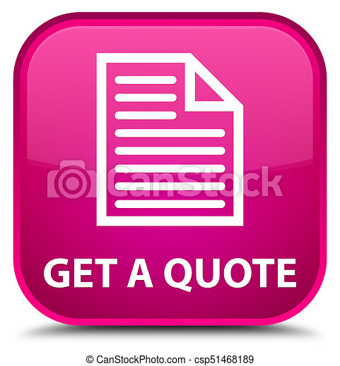 Get a quote (page icon) special pink square button - csp51468189
