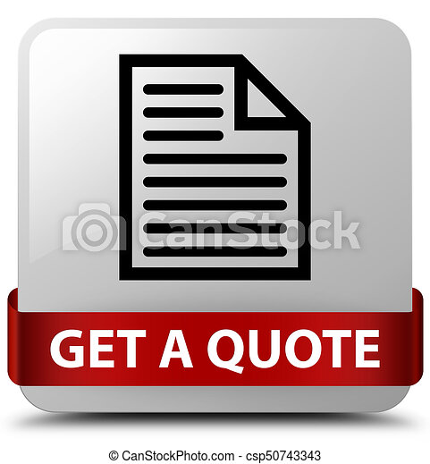 Get a quote (page icon) white square button red ribbon in middle - csp50743343