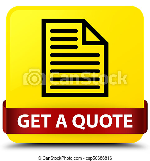 Get a quote (page icon) yellow square button red ribbon in middle - csp50686816
