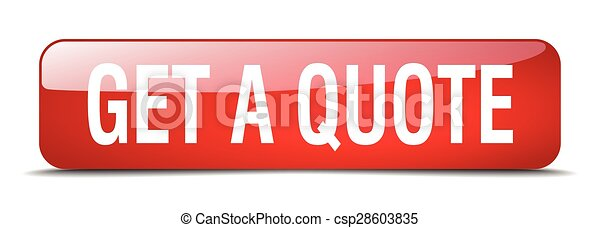 get a quote red square 3d realistic isolated web button - csp28603835
