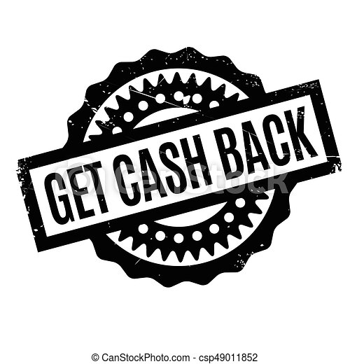 Get Cash Back Rubber Stamp Grunge Design With Dust Scratches