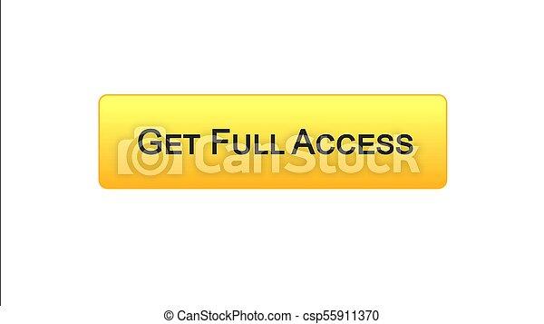 Get full access web interface button orange color, online program, subscription - csp55911370