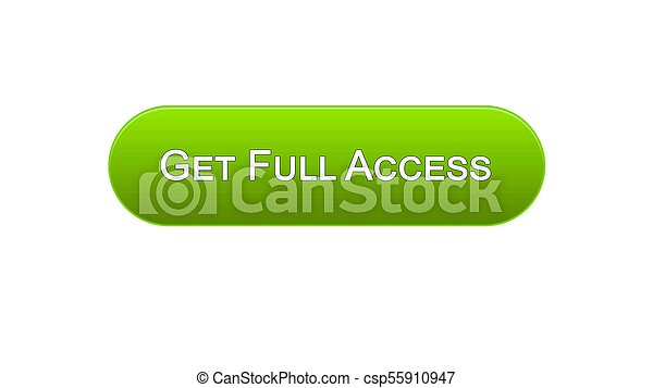 Get full access web interface button green color, online program, subscription - csp55910947