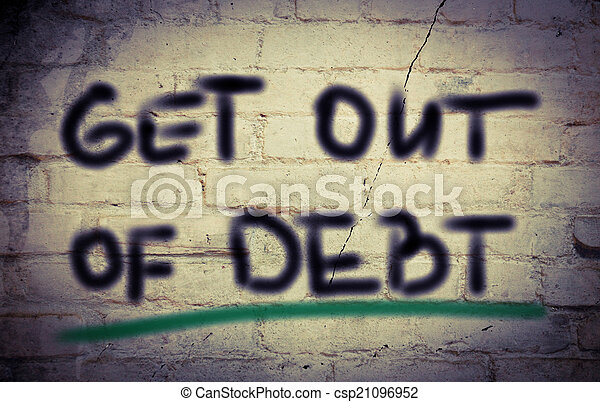 Get Out Of Debt Concept - csp21096952