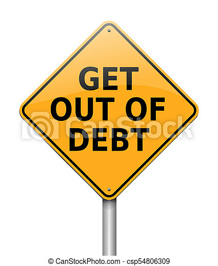Get out of debt concept. - csp54806309