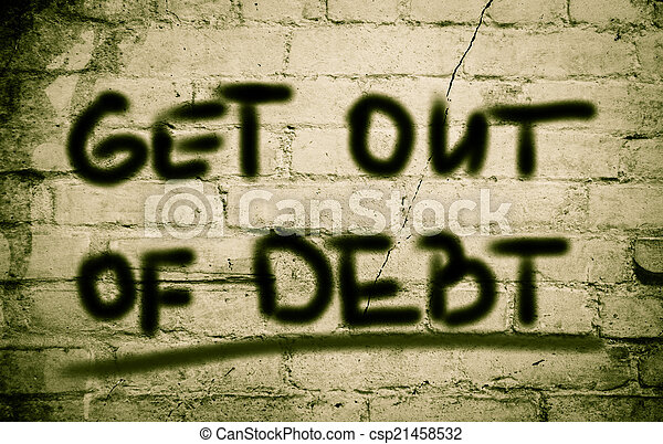Get Out Of Debt Concept - csp21458532