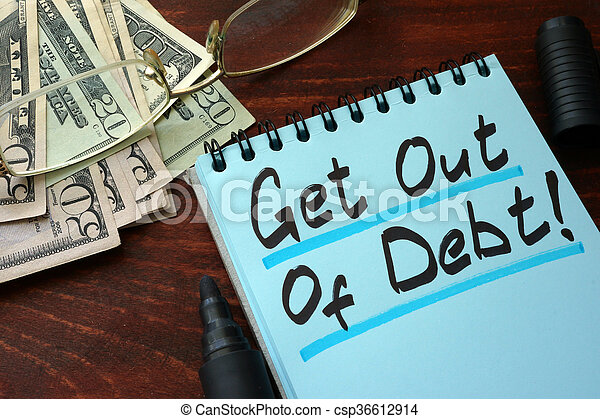 Get out of Debt - csp36612914
