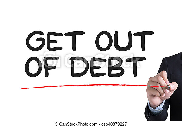 Get Out of Debt - csp40873227