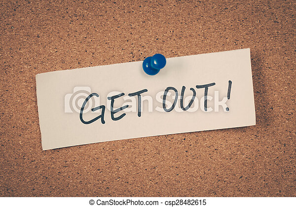 Get out - csp28482615