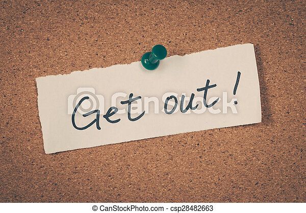 Get out - csp28482663