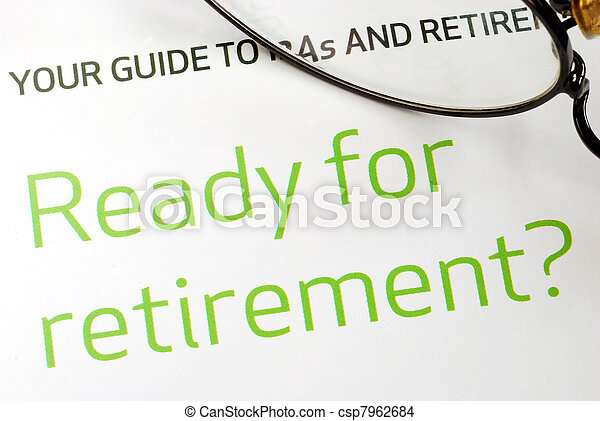 Getting ready for retirement  - csp7962684