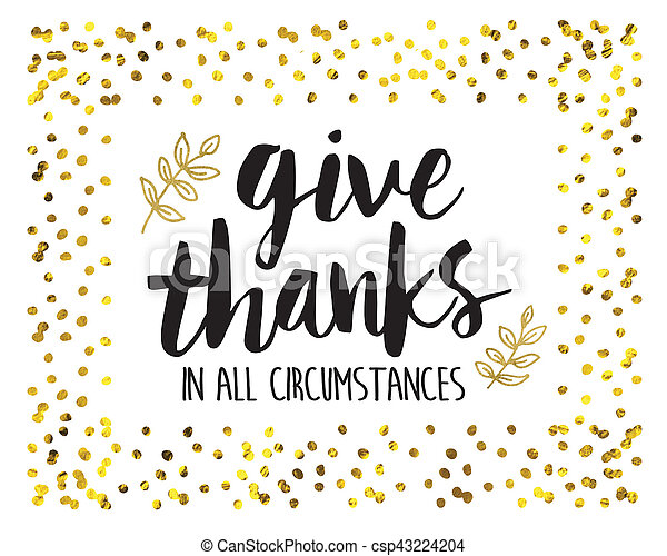 Give Thanks in all circumstances - csp43224204