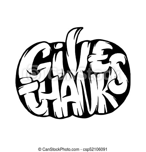 Give Thanks Lettering On White Background Pumpkin Hand Sketch Illustration For Thanksgiving