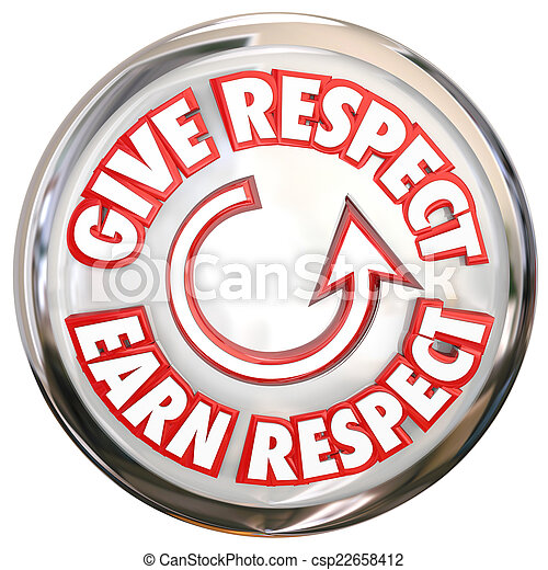 Give to Earn Respect Words White Button How to Win Reverence Hon - csp22658412