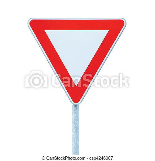 Give way priority yield road traffic roadsign sign isolated - csp4246007