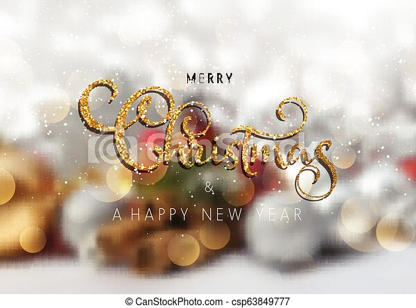 Glittery Christmas text on a defocussed background - csp63849777